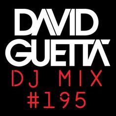 David Guetta Dj Mix #195