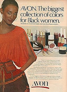 Avon products ad 1978 - Happy to see that AVON has a history of creating products for women of diverse ethnic backgrounds.