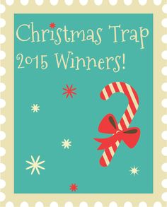 Christmas Trap Winners 2015The Christmas Trap! what a fun family tradition! I cant wait to try this!