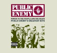 Power To The People And The Beats - Public Enemy's Greatest Hits: Public Enemy: MP3 Downloads