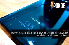 The HUAWEI ban has been lifted by the U. government to allow for network infrastructure maintenance in the U. as well as Android updates. Network Infrastructure, New Phones, Technology News, Letting Go, Software, Smartphone, Android, Future, Future Tense