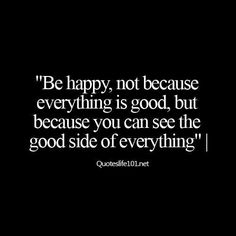 See the good.