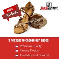 3 Reason to Choose Our Shoes! #latin #salsa #dance #shoes http://danzamuerte.com