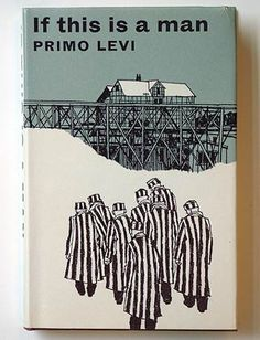 great book, about nazism  Primo Levi Nobel Prize winner Chemistry  and camp survivor!