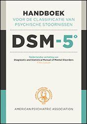 Handboek voor de classificatie van psychische stoornissen DSM-5 - Bert Ramackers, Hilde Merkus, Lieke Berkhuizen, [e.a.]- plaatsnr. 606.3/248 bis #Calssificatie #DSM #Psychiatrie