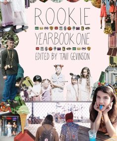 Can't wait for this! Rookie magazine founder and editor Tavi Gevison's new book coming out this fall! squeee     http://rookiemag.com/2012/07/editors-letter-10/