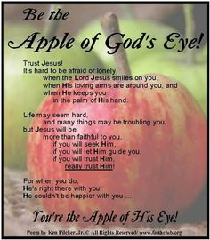 Apple of God's eye Lord And Savior, God Jesus, Faith Quotes, Bible Quotes, Inspirational Quotes Faith, Qoutes, Godly Quotes, Blessed Quotes, Karma Quotes