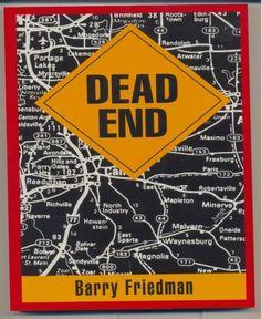 Dead End by Barry Friedman, http://www.amazon.com/dp/B001GAOYAA/ref=cm_sw_r_pi_dp_ORl5qb0WR20YY