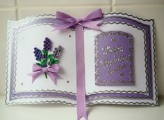 Personalised handmade bookatrix card with quilling lavender. Quilling Cards, Paper Quilling, Fancy Fold Cards, Folded Cards, Pop Up Cards, Love Cards, Book Wedding Invitations, Card Book, Shaped Cards