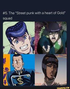 "The ""Street punk with a heart of Gold"" squad - iFunny :) Jojo Jojo, Jojo's Bizarre Adventure, Jojo's Adventure, Punk, Jojo Anime, Jojo Memes, Fanart, Jojo Bizarre, My Favorite Part"