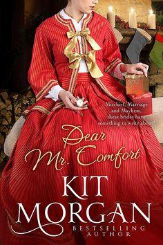 Kit Morgan - Dear Mr. Comfort
