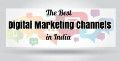 The Best Digital Marketing Channels in India - Catalyst Web Trendz Digital Marketing Channels, India, Good Things, Goa India, Indie, Indian