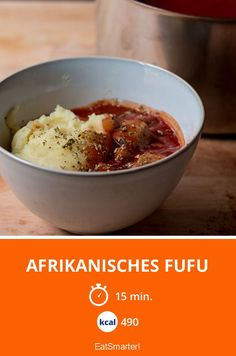 Afrikanisches Fufu - smarter - Kalorien: 490 Kcal - Zeit: 15 Min. | eatsmarter.de
