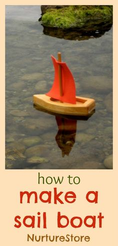 Reminds me of making boats with Papa for the grandkids to float down the ditch! How to make a sail boat - three great ways! Summer Activities, Craft Activities, Fun Crafts, Crafts For Kids, Make A Boat, Waldorf Crafts, Homemade Toys, Thinking Day, Small Boats