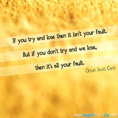 Great quote from Orson Scott Card