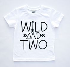 Our wild and two tee is the perfect tee for your two year old.
