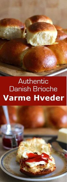 Varme hveder are small brioche buns prepared in Denmark during the Store Bedegag holiday that are eaten warm with savory or sweet toppings.