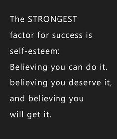 #SelfEsteem #TheStrongestFactorForSuccess! http://www.loapower.net/develop-a-burning-desire-for-having-more-money/