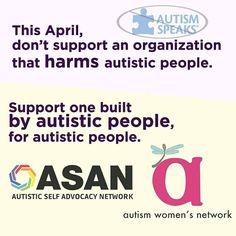 The April don't support Autism Speaks #BoycottAutismSpeaks #LIUB #LightItUpBlue #Autism #Autistic #AutismSpeaks