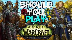 "nice Entire world Of Warcraft: Legion Evaluation ""Is It Value Enjoying?"""