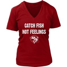 777398d5a155c3 Catch Fish Not Feelings - Womens Fishing Shirt with Largemouth Bass – Gills  N Gals Largemouth