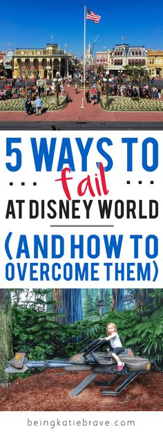 5 Ways to Fail at Disney World (And How to Overcome Them) | Being Katie Brave