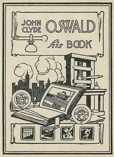 bookplate for John Clyde Oswald .... artwork includes hand printing press, open book, skyscrapers in city skyline / Pratt Institute Libraries, Special Collections, NYC, USA