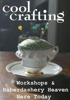 Teacups Workshops at www.coolcrafting.co.uk