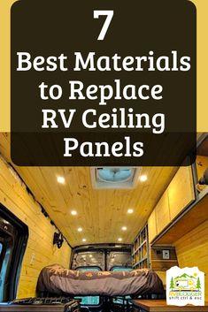 7 Best Materials to Replace RV Ceiling Panels Rv Roof Repair, Camper Repair, Rv Interior Remodel, Camper Renovation, Ceiling Panels, Ceiling Coverings, Metal Ceiling, Rv Redo, Camper Makeover