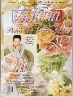 Victoria Magazine May 1994 Celebrating a Mother's Quiet Acts of Love * Peonies on Ebay