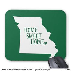 Green Missouri Home Sweet Home Mouse Pad