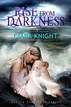 Rise From Darkness (Battle for Souls Book 1) by Ciara Knight http://www.amazon.com/dp/B00N2TO7LO/ref=cm_sw_r_pi_dp_BQF-vb156HBAJ
