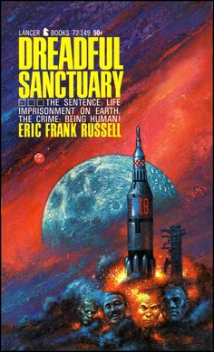 Dreadful Sanctuary, Eric Frank Russell (1967 edition), cover by Kelly Freas