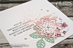 Simple and soft card using the Flourish thinlits ~ by Joyce Fowler