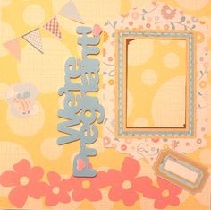 Dorable Scrapbook Idea Collection Were Pregnant Scrapbook Page Memorable Crafting in Dorable Scrapbook Idea Collection Pregnancy Scrapbook, Baby Scrapbook, Scrapbook Albums, Scrapbook Cards, Scrapbook Supplies, Scrapbooking Ideas, Page Protectors, Snowman Crafts, Expecting Baby
