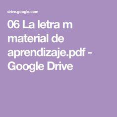 06 La letra m material de aprendizaje.pdf - Google Drive Google Drive, Pie, Preschool Letter M, Letter P Activities, Writing Activities, Learning To Write, Read And Write, Pinkie Pie, Fruit Flan