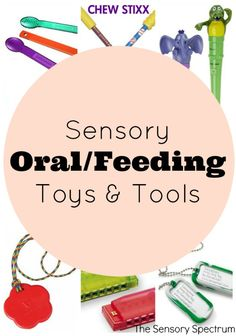 Oral Sensory Tools Toys For children needing feeding andor oral sensory practice and outlets consider these oral sensory tools and toys you can use at homeFor children. Sensory Therapy, Sensory Tools, Autism Sensory, Sensory Diet, Sensory Issues, Feeding Therapy Activities, Speech Language Therapy, Speech And Language, Speech Therapy