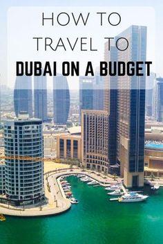 How to travel to Dubai on a budget