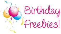 A list of all the free things you can get on your birthday!