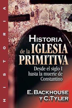Download free Historia de la iglesia primitiva: Desde el siglo I hasta la muerte de Constantino (Spanish Edition) pdf