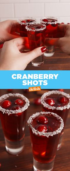 Tag your fun cousins who will gladly take down these Cranberry Shots with you. Get the recipe at Delish.com.