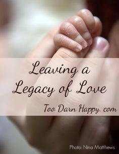 Leaving a legacy of love. One of the greatest gifts you can give your loved ones: the gift of being organized. Have you taken these 7 steps?