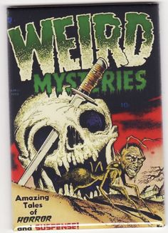 Weird Mysteries Pre-Code Horror Skeleton and Ant Man Comic Book Cover Magnet. Book Cover Art, Comic Book Covers, Comic Books Art, Comic Art, Book Art, Creepy Comics, Sci Fi Comics, Horror Comics, Retro Horror