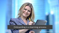 Onboarding is a learning process