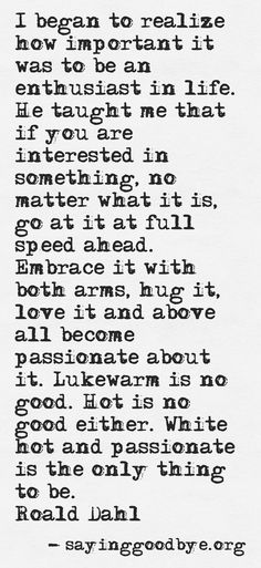 Live with passion #Quote #Dahl #Live