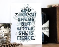 Little But Fierce Print, Shakespeare Quote, A Midsummer Night's Dream, Typographic Art, Black and White art, Chatty Nora, 6x8 print