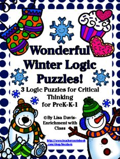 Wonderful Winter Logic Puzzle Bundle for PreK-K-1! from Enrichment with Class on TeachersNotebook.com -  (35 pages)  - Teach critical thinking, problem-solving, and logic to even your youngest students! 35 page bundle Includes all 3 of these early elementary logic puzzles (Save by purchasing bundle!)
