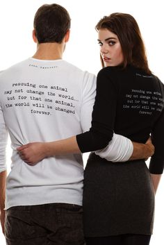 """back of shirt """"rescuing one animal may not change the world.but for that one animal, the world will be changed forever. Animal Rescue Quotes, Pet Quotes, Animal Quotes, Springer Rescue, Foster Animals, Cute Couple Outfits, Vegan Products, Vegan Clothing, All About Animals"""