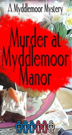 Murder at Myddlemoor Manor