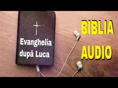 🎚🎙BIBLIA AUDIO DRAMATIZATA- Evanghelia Luca - Biblia română - YouTube